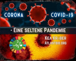 Corona - COVID19 - Eine seltene Pandemie