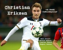 Christian Eriksen - en dansk fodboldspiller