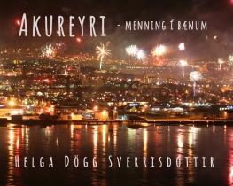 Akureyri- menning í bænum
