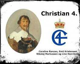 Christian 4. - en dansk/norsk konge