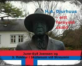H.A. Djurhuus - eitt føroyskt skald