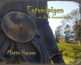 Egtvedpigen - en dansk bronzealderpige
