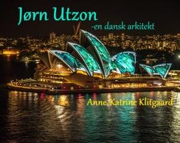 Jørn Utzon - en dansk arkitekt