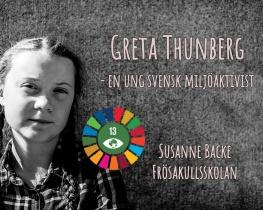 Greta Thunberg - en ung svensk miljöaktivist