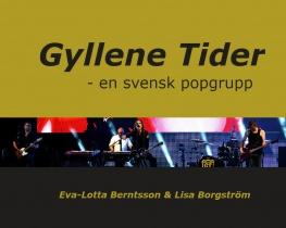 Gyllene Tider - en svensk popgrupp