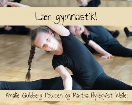Lær gymnastik!