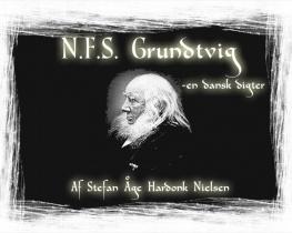 N.F.S. Grundtvig - en dansk digter