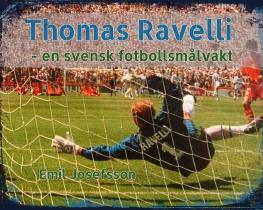 Thomas Ravelli - en svensk fotbollsmålvakt