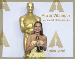 Alicia Vikander - en svensk skådespelare